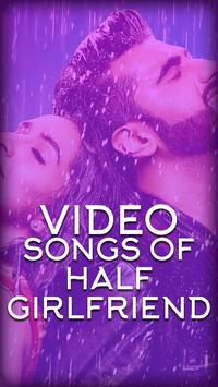 Video songs of Half Girlfriend poster