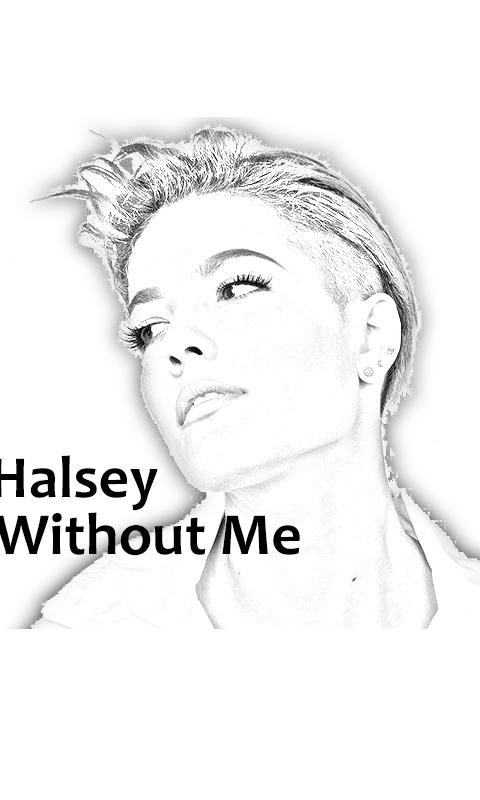 Halsey Without Me for Android - APK Download