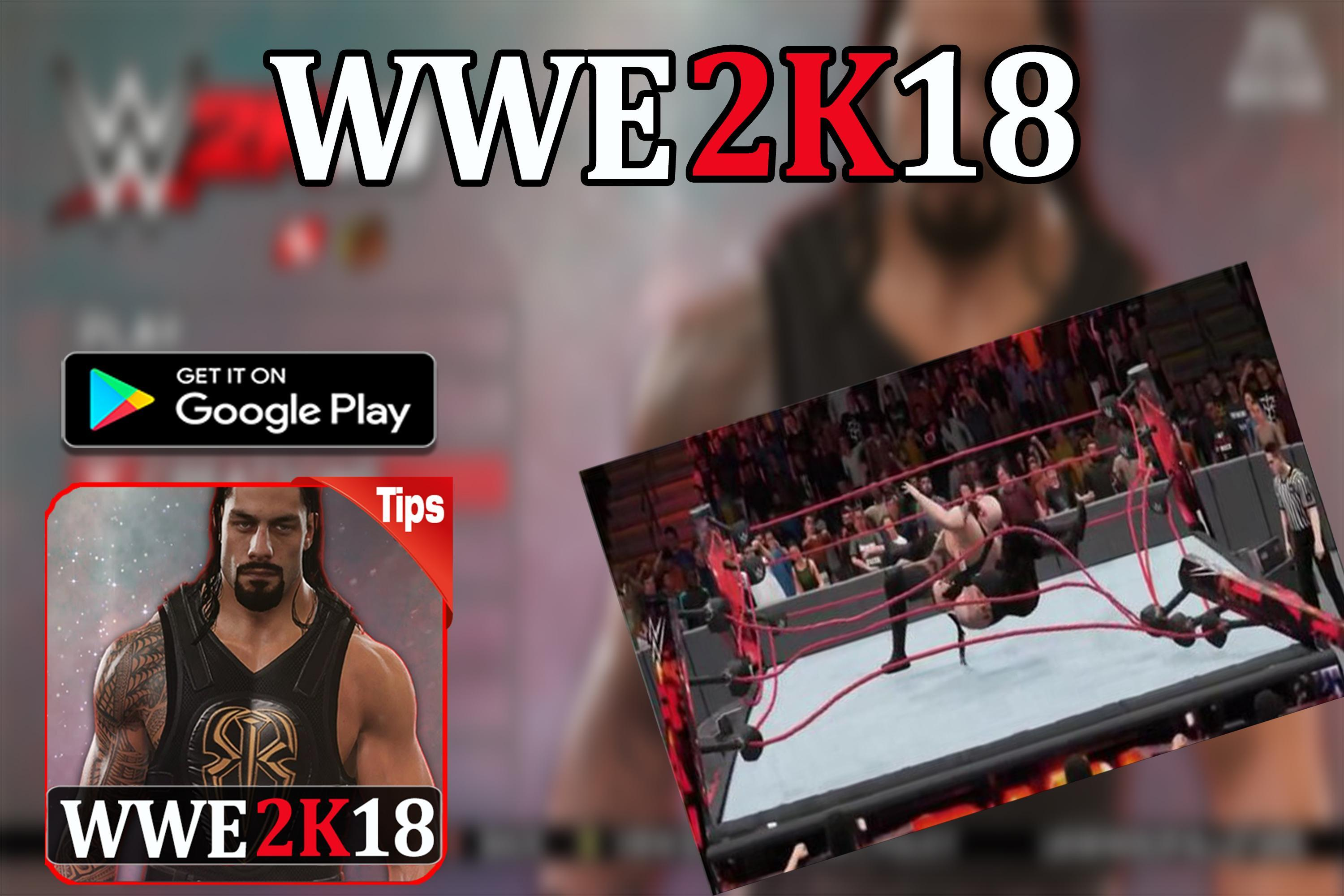 Wwe 2k18 Pro Guide For Android Apk Download