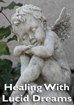 Healing With Lucid Dreams poster