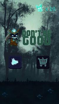 Don't be Good poster