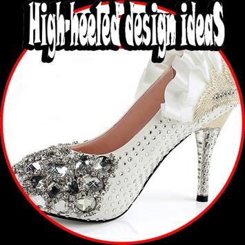 High Heeled Design Ideas poster
