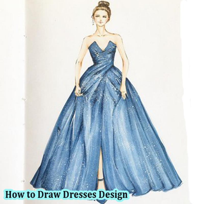 9b348186d27bd How to Draw Dresses Design for Android - APK Download
