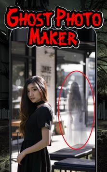 Ghost Photo Maker & Scary Ghost In Photo poster