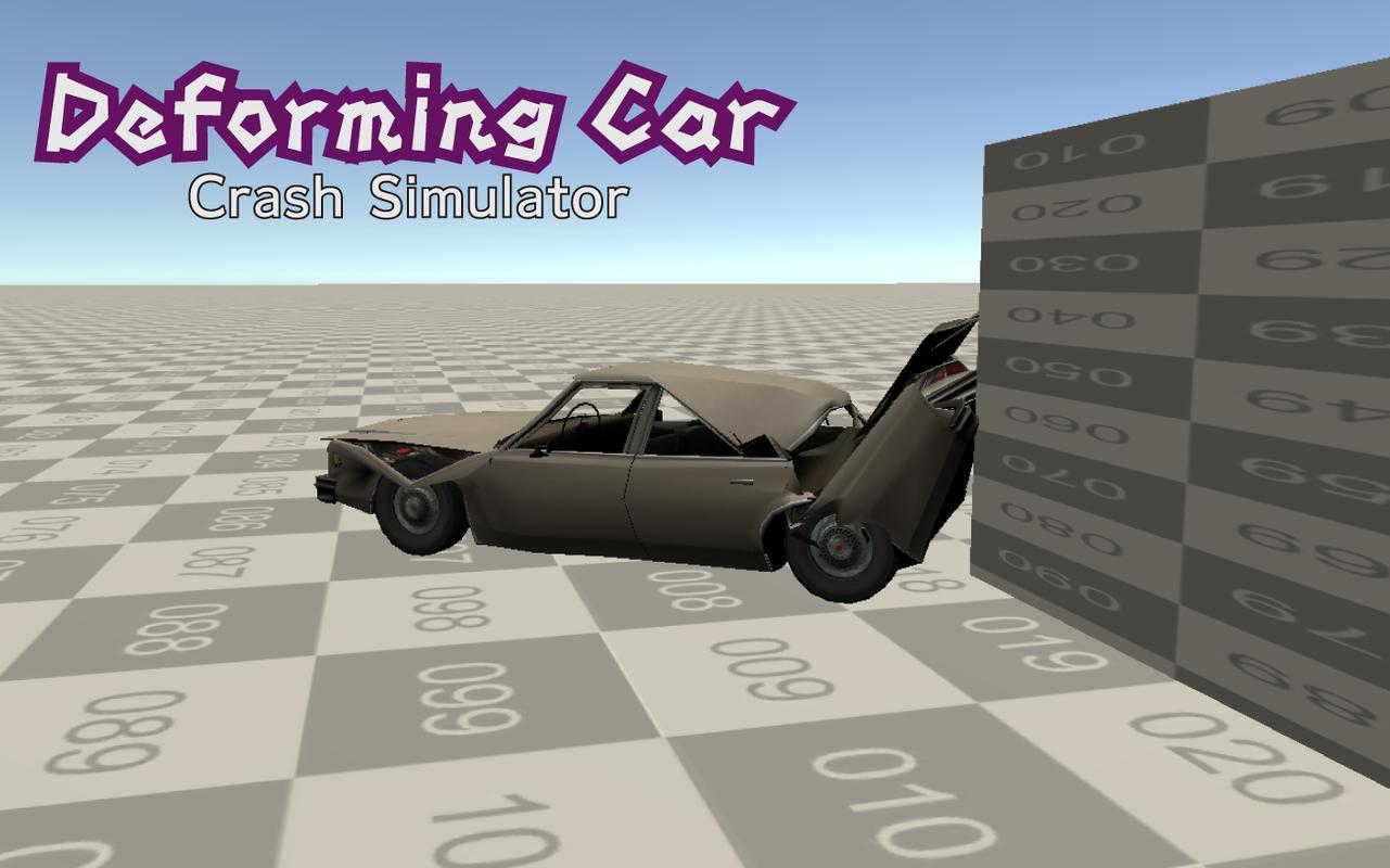 Deforming Car :Crash Simulator For Android