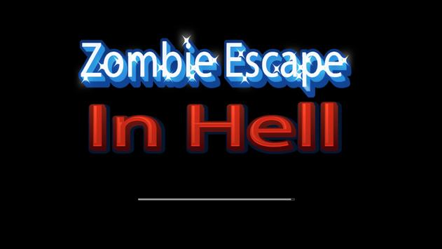 Zombie Escape : In Hell screenshot 1