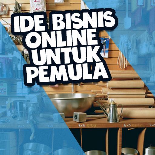 Ide Bisnis Online Untuk Pemula For Android Apk Download