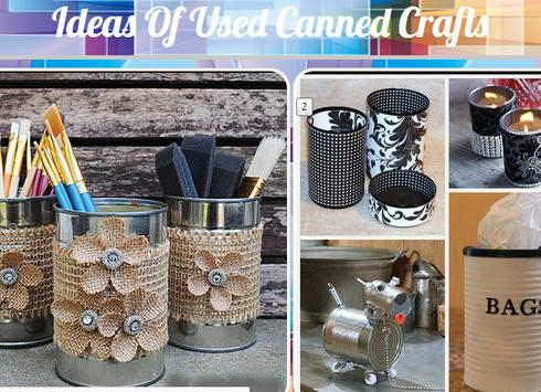 Ideas Of Used Canned Crafts poster