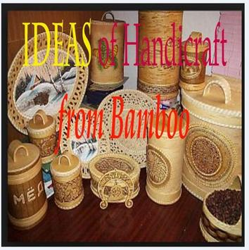 Idea of Handicraft from Bamboo poster