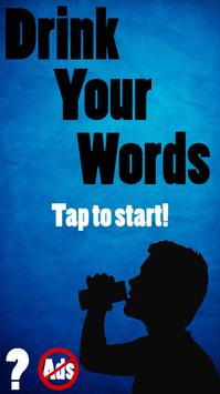 Drink Your Words poster