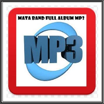Kumpulan Lagu Mata Band Full Album MP3 poster