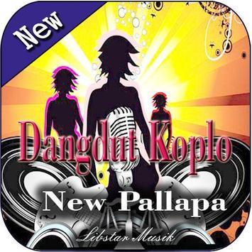 Kumpulan Lagu Dangdut koplo MP3 : NEW PALLAPA poster
