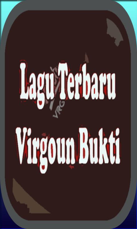 Kumpulan lagu virgoun bukti terbaru apk baixar grtis msica e kumpulan lagu virgoun bukti terbaru cartaz stopboris Images
