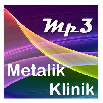 Kumpulan Lagu Metalik Klinik poster