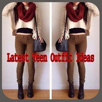 Latest Teen Outfit Ideas poster