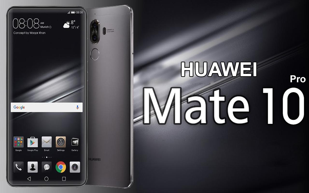 Download Huawei Mate 10 Mate 10 Pro Stock Wallpapers: Launcher & Theme For Huawei Mate 10 Pro For Android