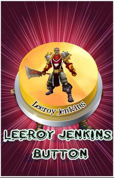 Leeroy jenkins button poster