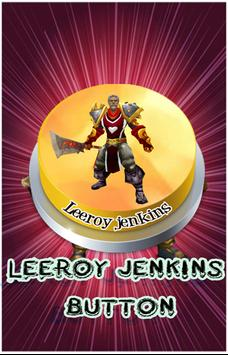 Leeroy jenkins button screenshot 3