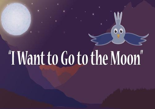I Want to go to The Moon AR poster
