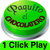 Paquito El Chocolatero Button (1 Click Play) icon