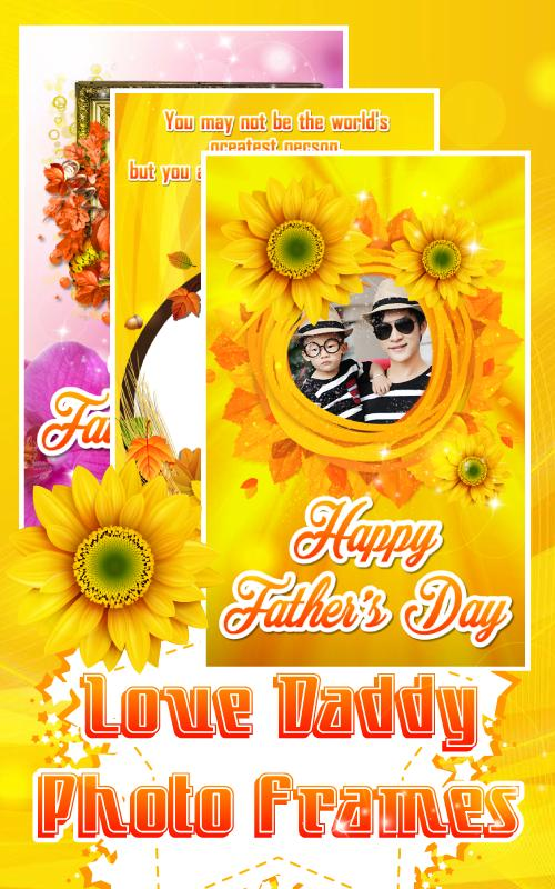 Love Daddy Photo Frames For Android Apk Download
