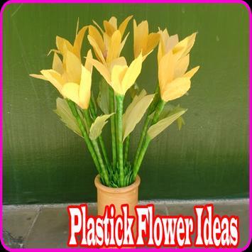 Plastic Flower Ideas poster