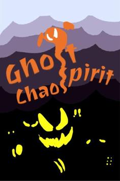 Ghost Spirit Chaos poster