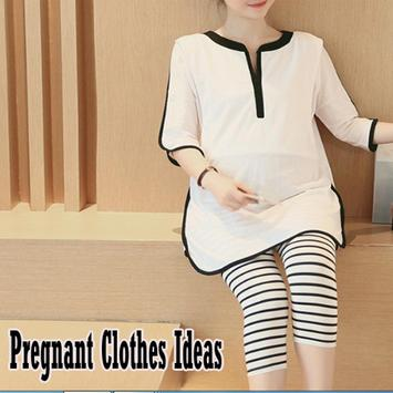 Pregnant Clothes Ideas poster
