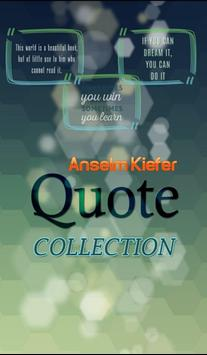 Anselm Kiefer Quotes poster