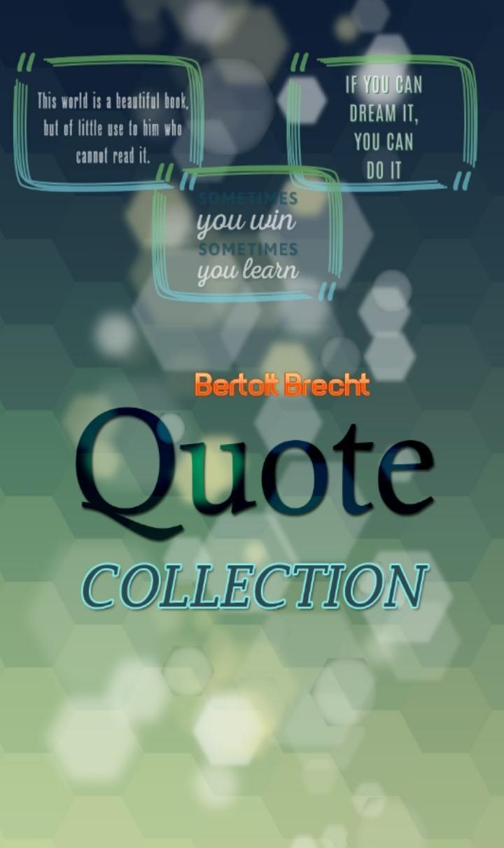 Bertolt Brecht Quotes For Android Apk Download