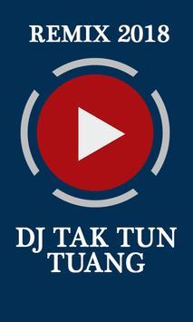 Dj Tak Tun Tuang Remix 2018 poster