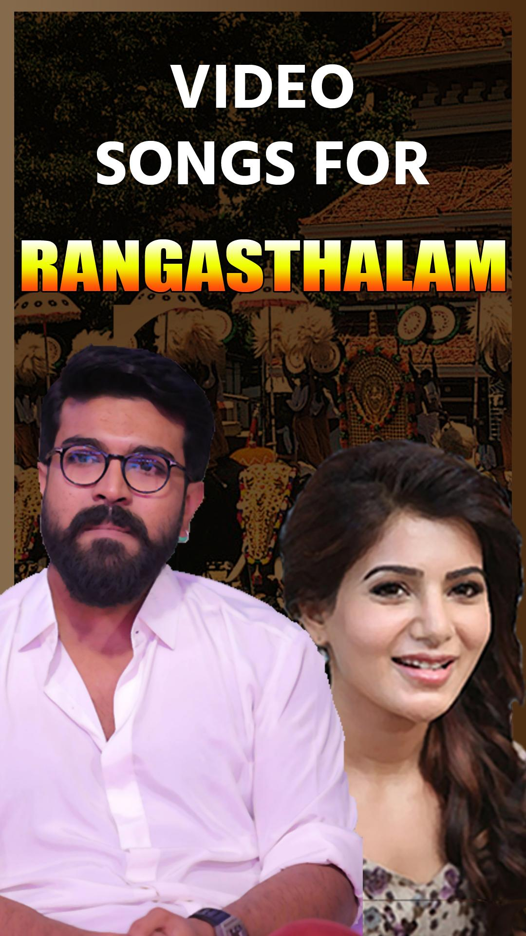 Video songs for Rangasthalam for Android - APK Download