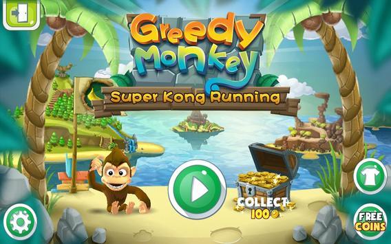 Greedy Monkey poster