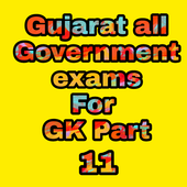 Gujarat all Government Exam For GK Part 11 icon
