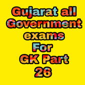Gujarat all Government Exam For GK Part 26 icon