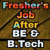 Freshers Job After BE & B.Tech icon
