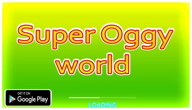 Super Oggy world poster
