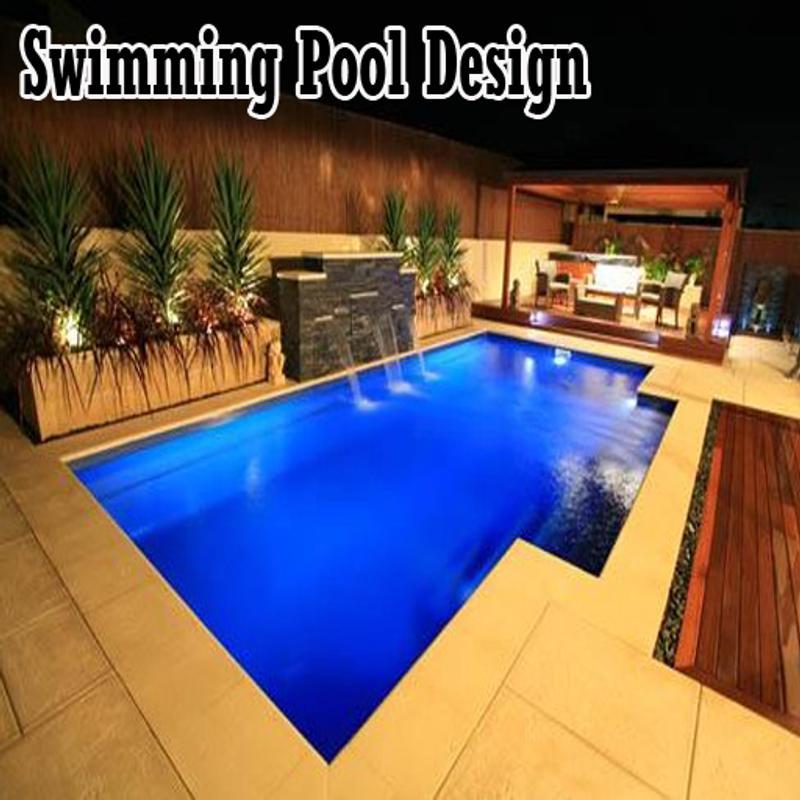 Swimming Pool Design APK Download - Free Art & Design APP for ...