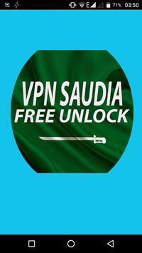 VPN SAUDI ARABIA - Unlimited Proxy Unlock poster