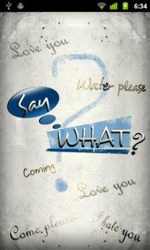 Say What? Free poster