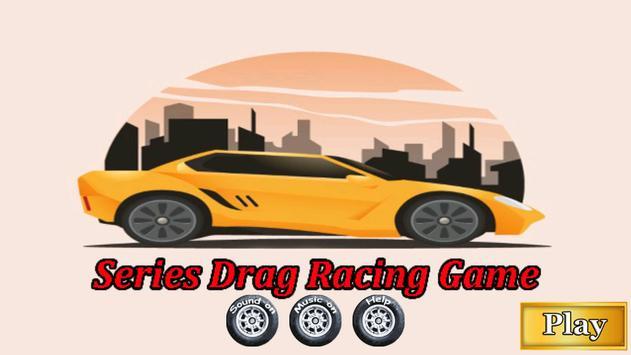 Series Drag Racing Game poster