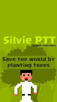 Silvie PTT - Silvie Plant the Trees poster