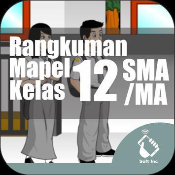 Rangkuman Semua Mapel SMA Kelas 12 IPA IPS poster