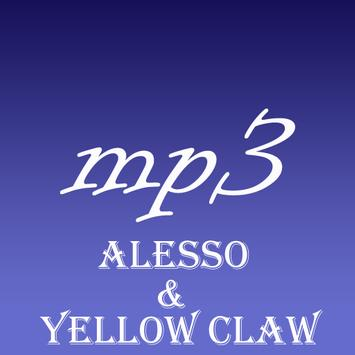 Songs Alesso & Yellow Claw Mp3 poster