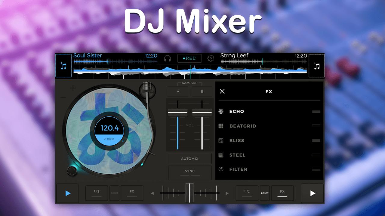 Free music mixer - 4 DJ Studios for Android - APK Download