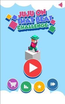 Juju On That Beat Challenge apk screenshot