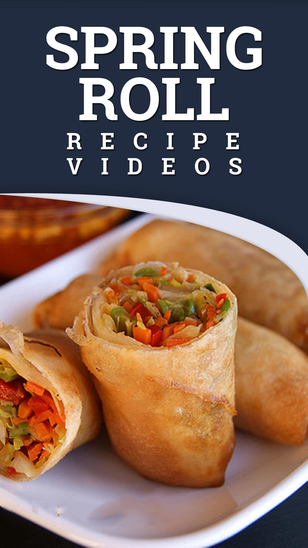 Spring Roll Recipe For Android Apk Download