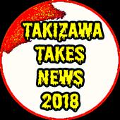 Takizawa Takes News 2018 icon