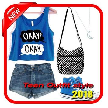 Teen Outfit style 2018 poster