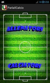 Parla il calcio poster